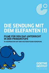 Deutsch lernen mit dem Elefanten; Rechte: WDR