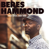 "Beres Hammond: ""One Love, One Life""; VP Reggae"