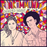 "Funkommunity: ""Chequered Thoughts""; melting pot music"
