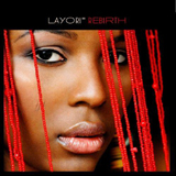 "Layori: ""Rebirth""; AfroJam Music"