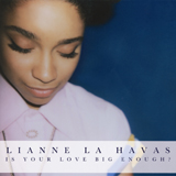 Cover von Lianne La Havas - Is your love big enough; Warner