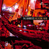 Cover: The Bamboos - Medicine Man; Intertia Recordings
