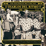 Diablos Del Rimto: The Colombian; Melting Pot