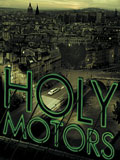 Plakat zum Film: Schriftzug Holy Motors auf einem Dach; Blick ber Paris; Arsenal Filmverleih