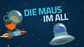 Text: Die Maus im All - Bild: Maus und Elefant düsen durch das Weltall; Rechte: WDR