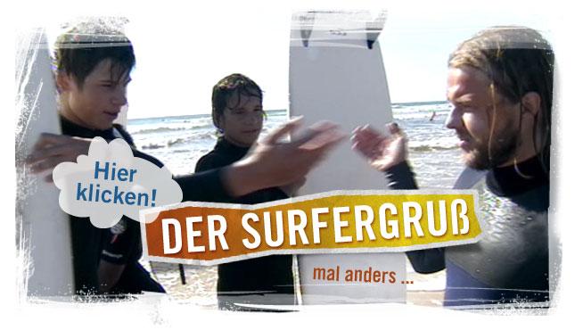Surfer machen den Surfergru�; Rechte: WDR 2012