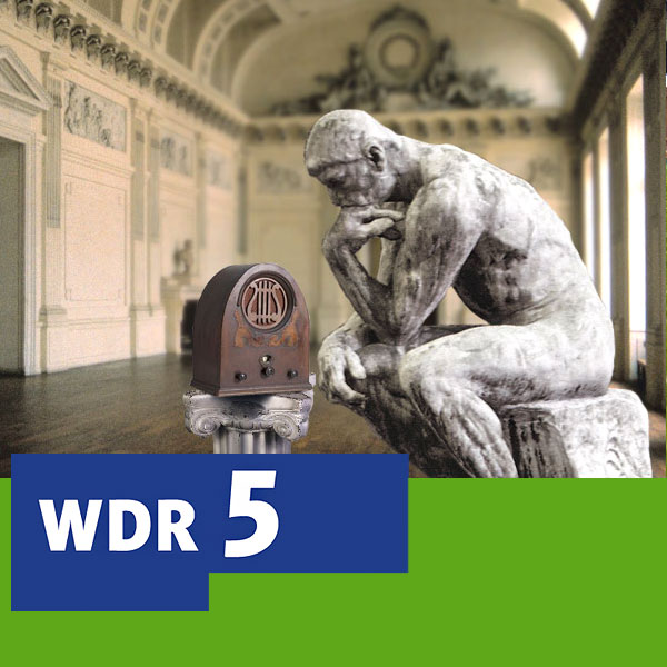 Wdr 5 Das Philosophische Radio Podcast